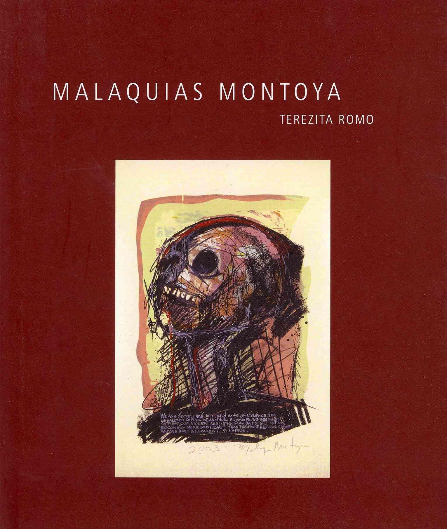 Malaquias Montoya By Romo, Terezita