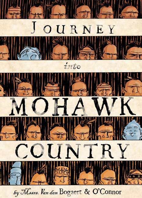 Journey into Mohawk Country By O'Connor, George/ Bogaert, Harmen Meyndertsz Van Den/ Sycamore, Hilary